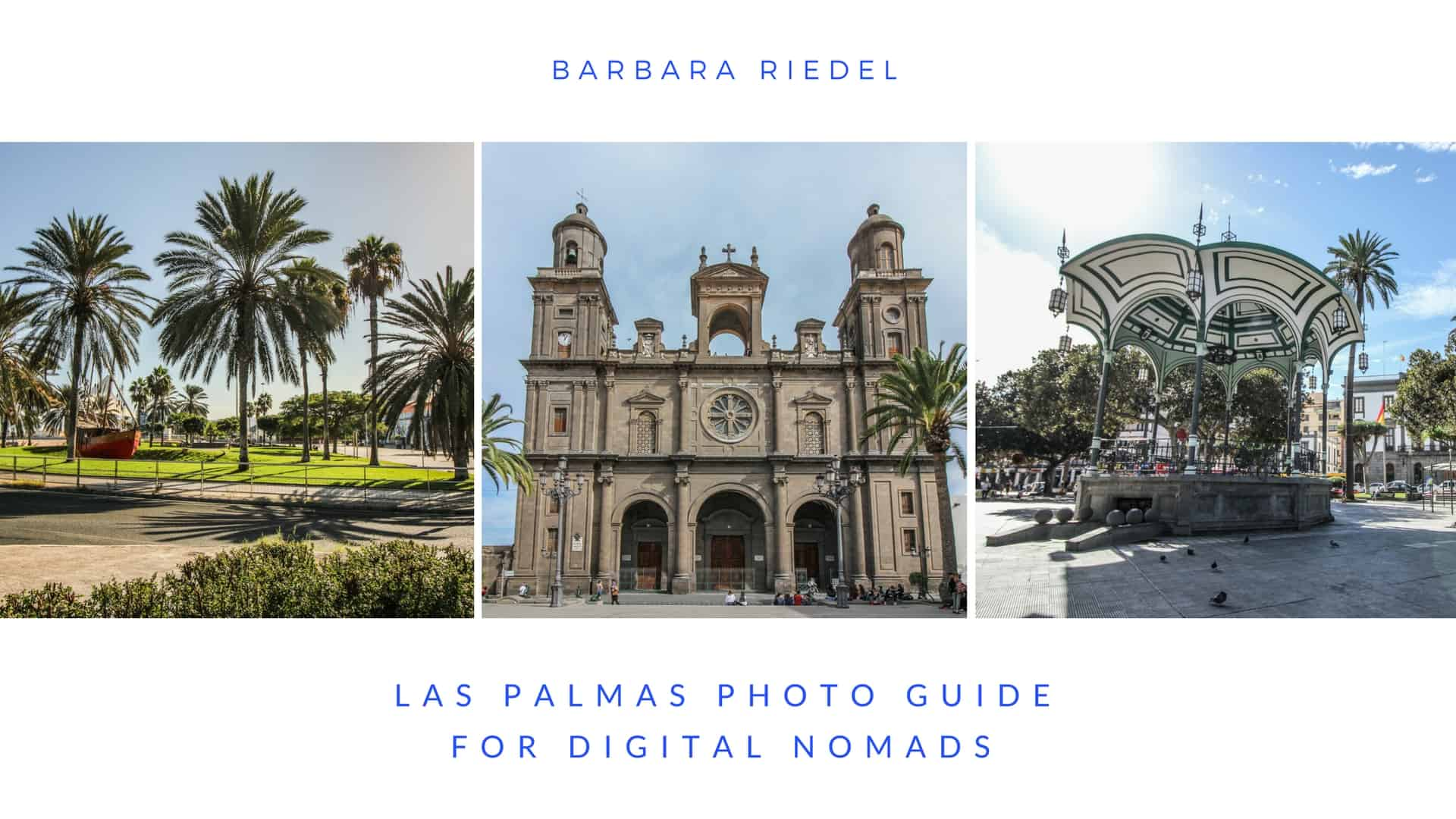 Las Palmas Photo Guide