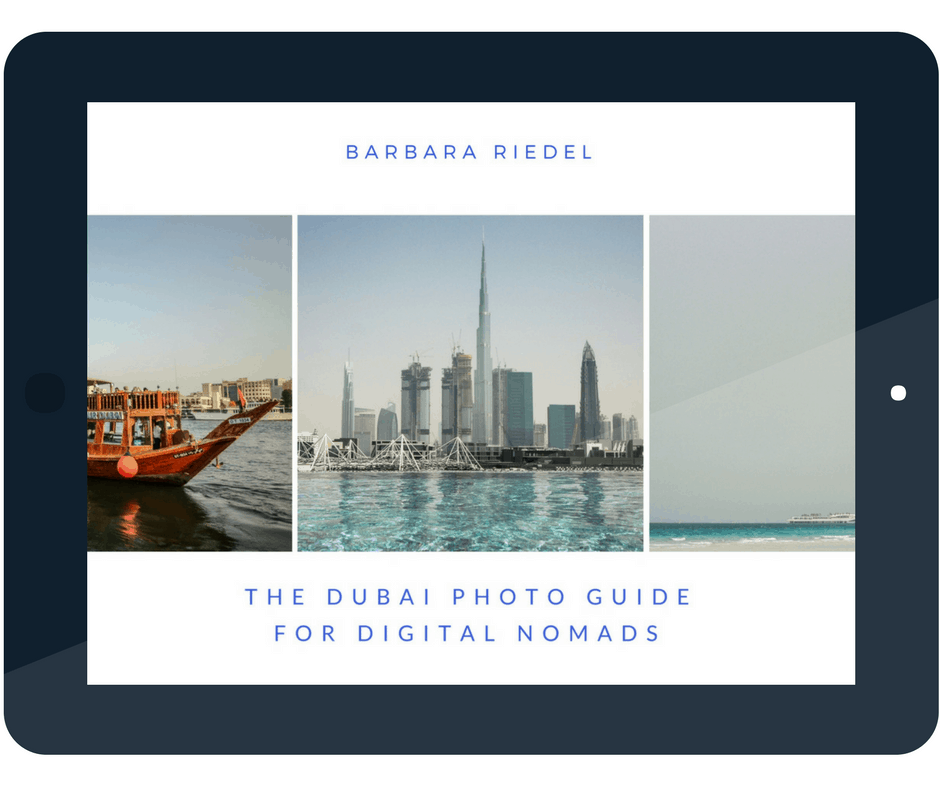 The Dubai Photo Guide for Digital Nomads