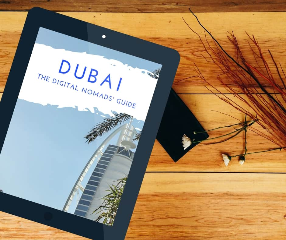 Dubai Guide for Digital Nomads