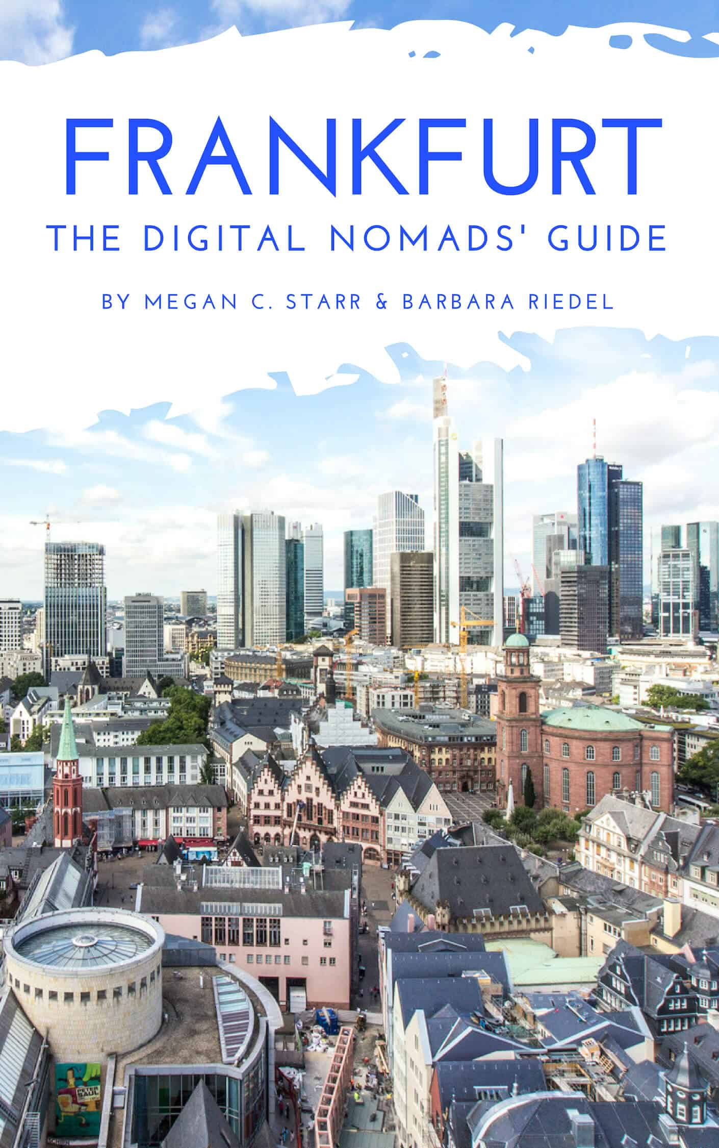 Frankfurt Guide for Digital Nomads