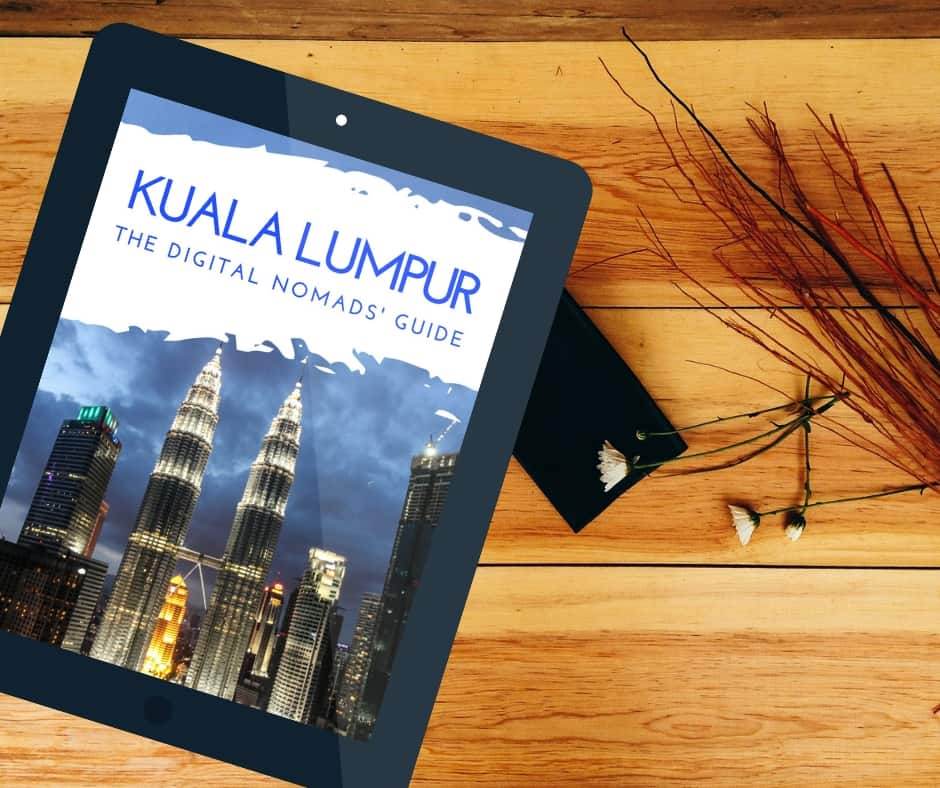 Kuala Lumpur Guide for Digital Nomads
